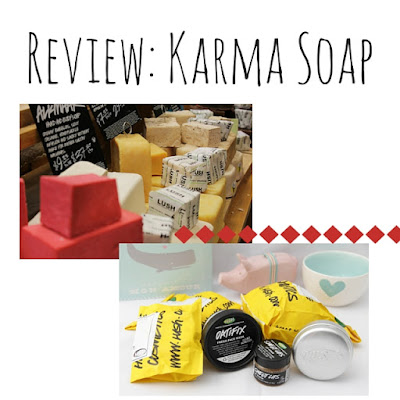 Review: Karma Soap Lush Cosmetics