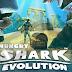 تحميل لعبة Hungry Shark Evolution v5.9.6  مهكرة كاملة للاندرويد (اخر اصدار)