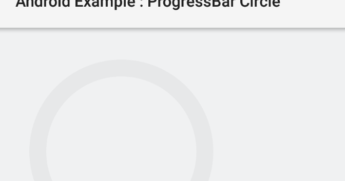 How To Create A Circle Progressbar In Android