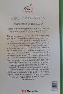 Os guerreiros do tempo. Giselda Laporta Nicolelis. Editora Moderna. Coleção Veredas. Contracapa. 2003.