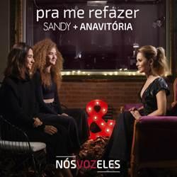 Música Pra Me Refazer – Sandy e Anavitória Mp3