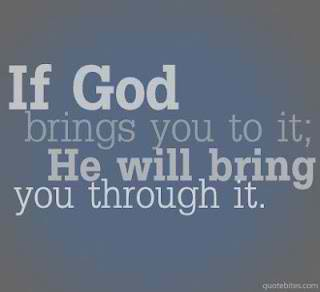 Its All About Quotes God Will Bring You Through It