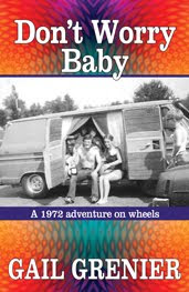 Don't Worry Baby - A 1972 adventure on wheels