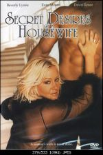 Secret Desires of a Housewife 2004