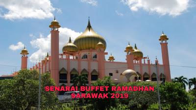 Senarai Buffet Ramadhan Sarawak 2019 (Harga dan Lokasi)