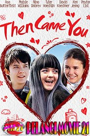 Trailer-Movie-Then-Came-You-2019