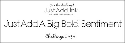 https://just-add-ink.blogspot.com/2018/11/just-add-ink-434big-bold-sentiment.html