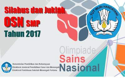 Silabus dan Juklak OSN SMP Tahun 2017