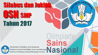 Silabus dan Petunjuk Pelaksanaan OSN SMP Tahun 2017
