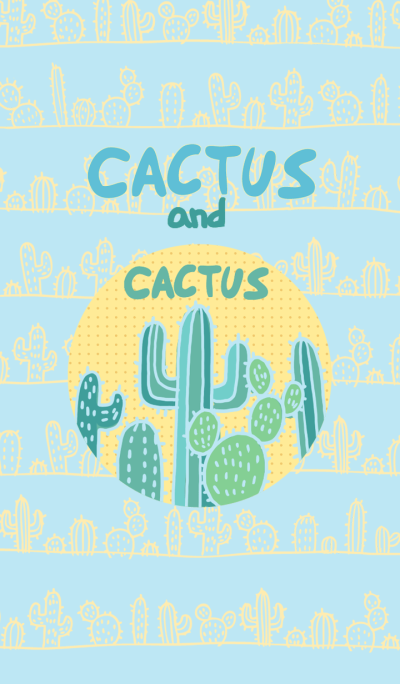 cactus and cactus!
