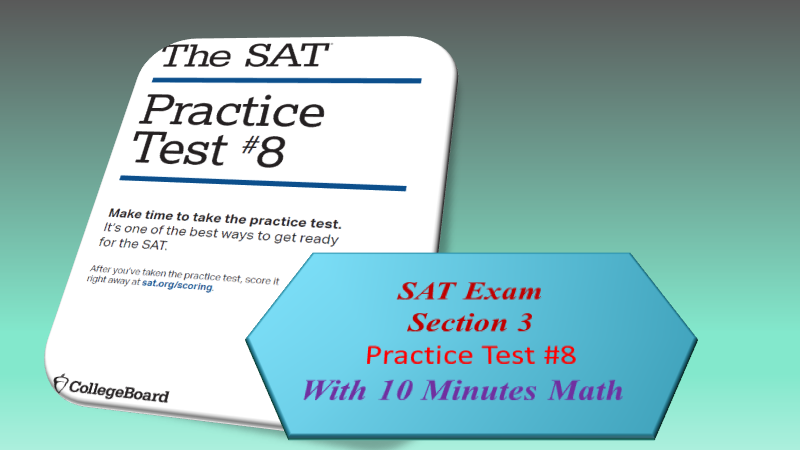 SAT Exam #8/Section 3