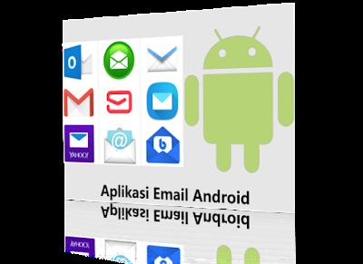 Aplikasi email online android terbaru terbaik