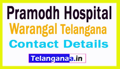 Pramodh Hospital Warangal in Telangana