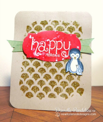 Happy Holidays | Newtons Nook Designs | Created by Danielle Pandeline