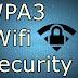 WPA3 | Wi-Fi Is Getting a Big Security Upgrade