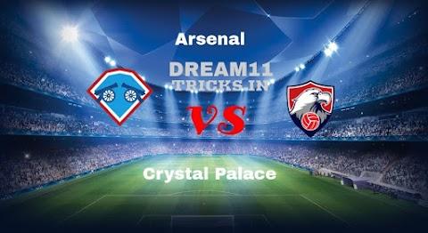 ARS vs CRY Dream11 Team Prediction | Premier League – Fantasy Team News, Playing 11