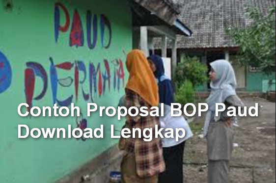 Contoh Proposal BOP Paud Download Lengkap
