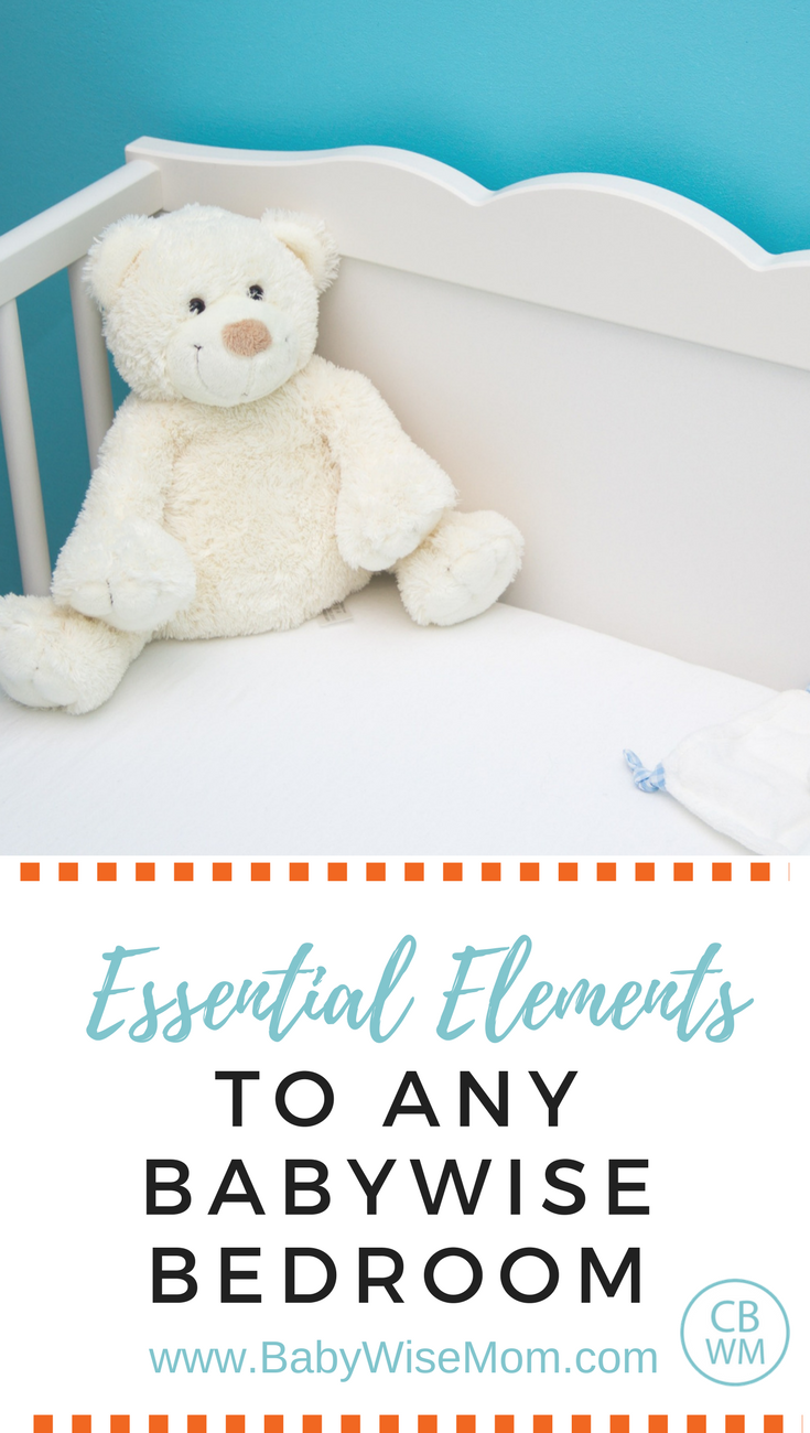 Essential Elements to Any Babywise Bedroom | Babywise | Baby sleep | #babysleep