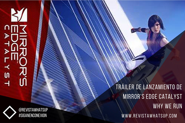 Tráiler-Mirror's-Edge-Catalyst-Why-We-Run
