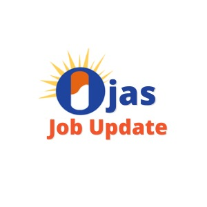 Ojas Job Update : Govt. Jobs | Sarkari Naukri | GK | Education