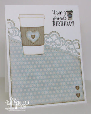 ODBD I Love Coffee, ODBD Custom Beverage Cup Dies, ODBD Custom Leafy Edged Borders Dies, ODBD Custom Pierced Rectangles Dies, ODBD Custom Umbrellas Dies, ODBD Shabby Rose Paper Collection, Card Designer Angie Crockett
