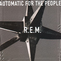 The Top 50 Greatest Albums Ever (according to me) 39. R.E.M - Automatic For The People