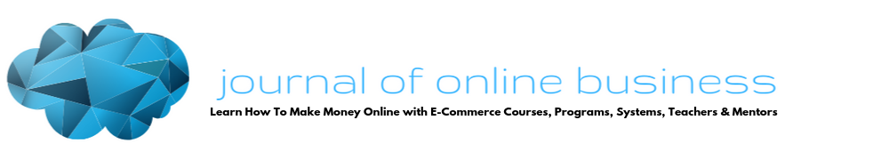 Journal of Online Business - Make Money Online and Passive Income with E Commerce, Online Business