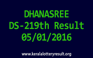 DHANASREE DS 219 Lottery Result 5-1-2016
