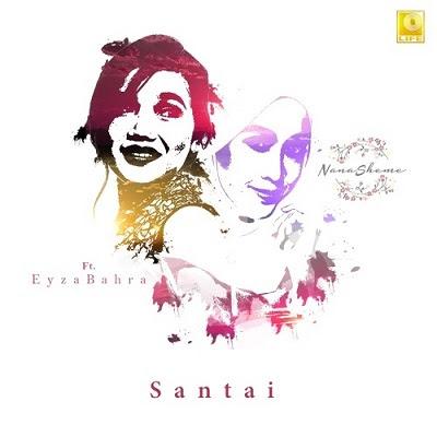 Nanasheme feat Eyza Bahra - Santai