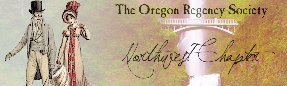 The Oregon Regency Society ~ Northwest Chapter