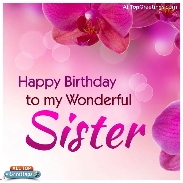 Happy Birthday To My Wonderful Sister Images All Top Greetings Telugu Hindi Greetings Tamil Greetings Kannada Greetings