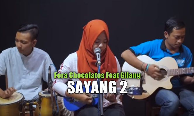 Fera Chocolatos, Dangdut Koplo, Lagu Cover, 2018,Download Lagu Fera Chocolatos Sayang 2 Mp3 ( 4,55MB)