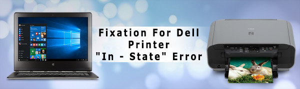 "fixation-for-dell-printer ""in – state""-error"