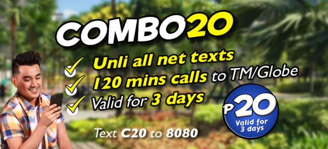 C20 TM Promo Known as COMBO20 Unlimited Text for 3 Days + 120 Minutes Call for TM and Globe ...