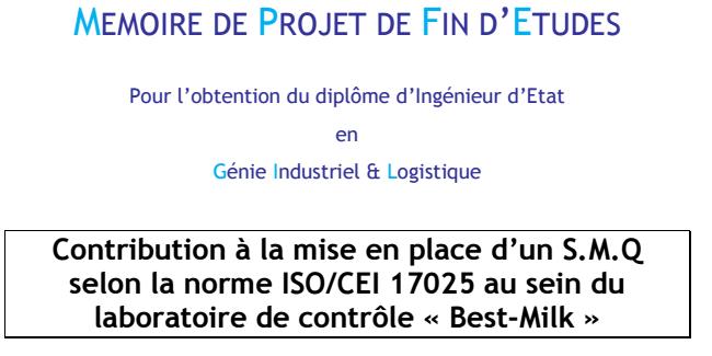 Mise en place d'un S.M.Q  selon la norme ISO/CEI 17025 au sein du  laboratoire de contrôle « Best-Milk »