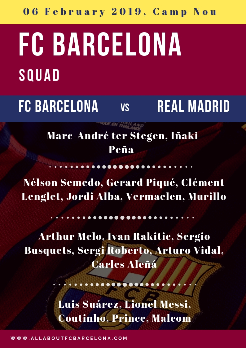 FC Barcelona squad against Real Madrid #BarcaMadrid #FCBarcelona #Clasico