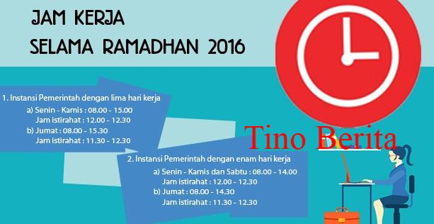 Jam Kerja PNS Bulan Ramadhan 2016