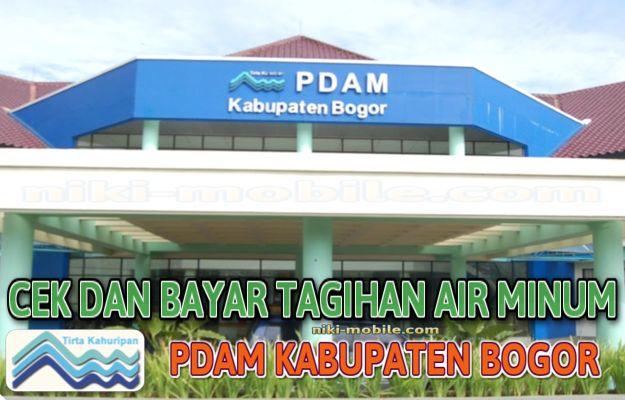 Niki Reload - Cara Cek dan Bayar Tagihan Air Minum PDAM Kabupaten Bogor Jawa Barat