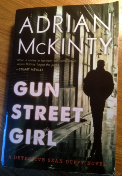 Adrian McKinty's new book Gun Street Girl