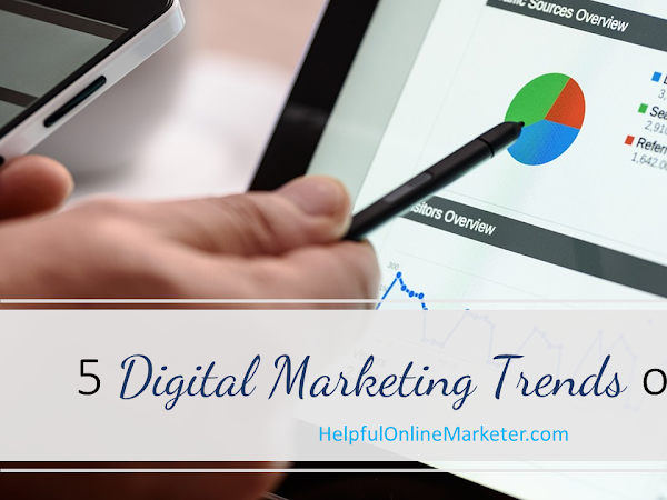 5 Digital Marketing Trends of 2018