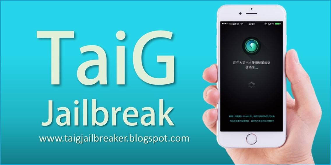 TaiG Jailbreak For iOS 9 3 5, 10 1, 10 1 2: TaiG Jailbreak