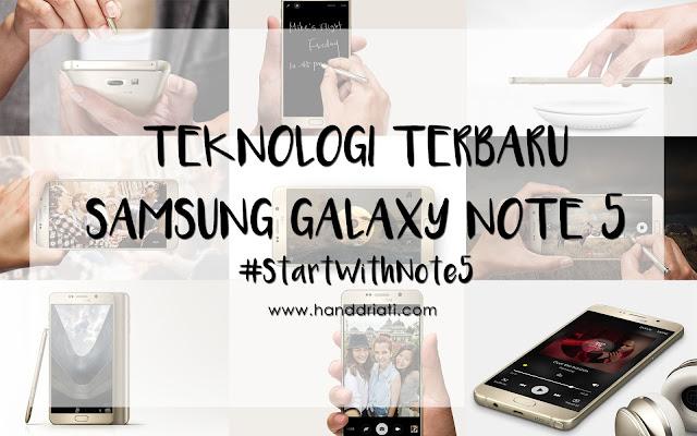 #StartWithNote5, Teknologi Terbaru Samsung Galaxy Note 5