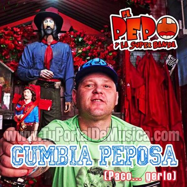 El Pepo - Cumbia Peposa (2016)