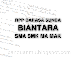 Rpp Biantara Bahasa Sunda Sma Smk Ma Mak Contoh Soal Media