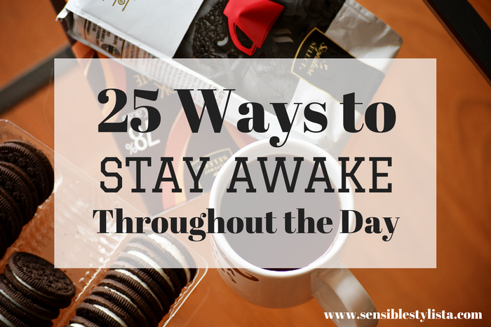 25 ways to stay alert