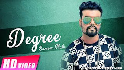 Degree Lyrics - Sameer Mahi | Raunak Mela 2017 | Latest Punjabi Songs 2017