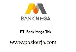 Lowongan Kerja terbaru Bank Mega Juli 2017