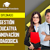 DIPLOMADO EN GESTIÓN EDUCATIVA E INNOVACIÓN PEDAGÓGICA