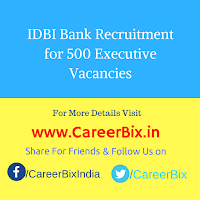 IDBI Bank Recruitment for 500 Executive Vacancies