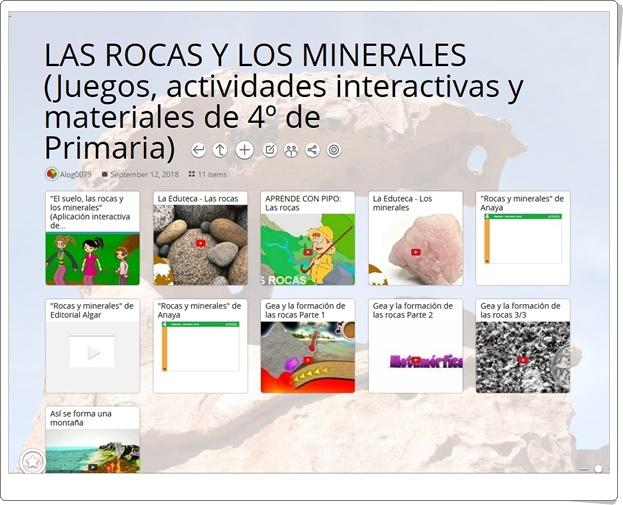 """""""11 Actividades interactivas y materiales para el estudio de LAS ROCAS Y LOS MINERALES en 4º de Primaria"""""""